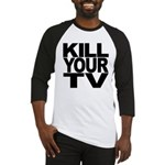 Kill Your TV Baseball Jersey