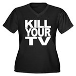 Kill Your TV Women's Plus Size V-Neck Dark T-Shirt