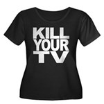 Kill Your TV Women's Plus Size Scoop Neck Dark T-S