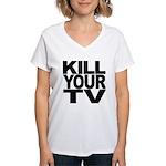 Kill Your TV Women's V-Neck T-Shirt
