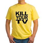 Kill Your TV Yellow T-Shirt