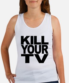 Kill Your TV Women's Tank Top