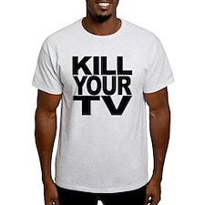 Kill Your TV T-Shirt