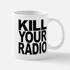 Kill Your Radio Mug