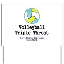 TOP Volleyball Slogan Yard Sign