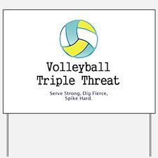 Volleyball Slogan Yard Sign
