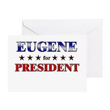 EUGENE for president Greeting Card