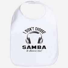 I didn't choose Samba dance Bib