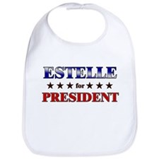 ESTELLE for president Bib