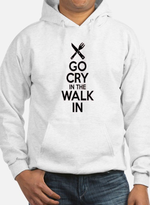 Go Cry In The Walk In Hoodie