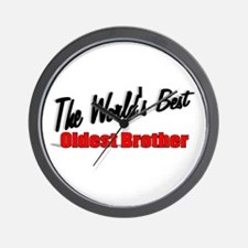 """""""The World's Best Oldest Brother"""" Wall Clock"""
