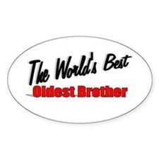 """The World's Best Oldest Brother"" Oval Decal"
