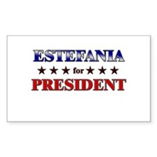 ESTEFANIA for president Rectangle Decal