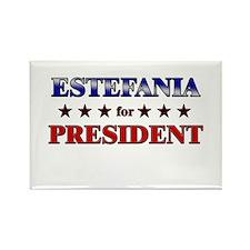 ESTEFANIA for president Rectangle Magnet