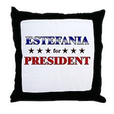 ESTEFANIA for president Throw Pillow