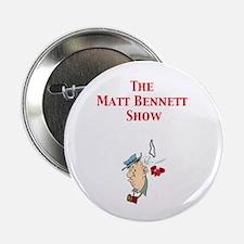 """Matt Bennett Show Man hit by 2.25"""" Button (10 pac"""