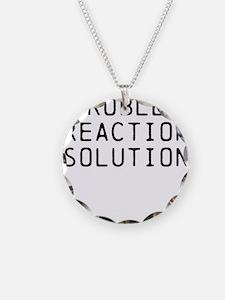 Problem Reaction Solution Necklace