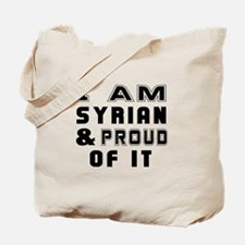 I Am Syrian And Proud Of It Tote Bag
