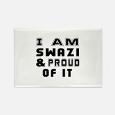 I Am Swazi And Proud Of It Rectangle Magnet