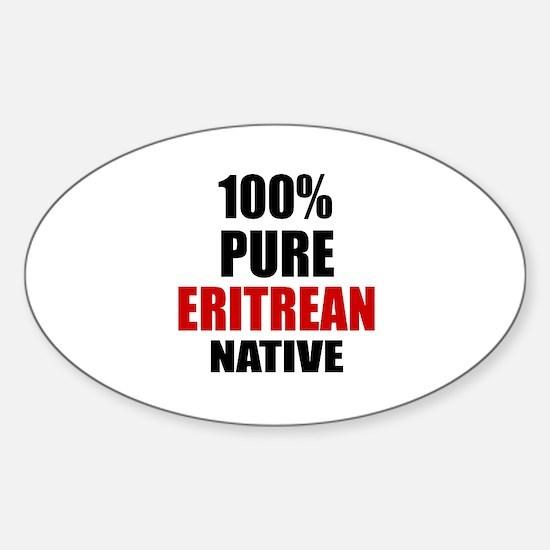 100 % Pure Eritrean Native Sticker (Oval)