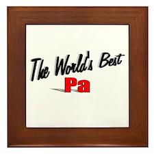 """""""The World's Best Pa"""" Framed Tile"""