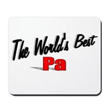 """""""The World's Best Pa"""" Mousepad"""