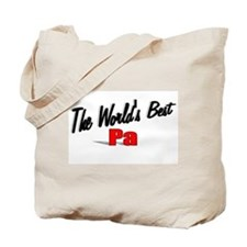"""""""The World's Best Pa"""" Tote Bag"""