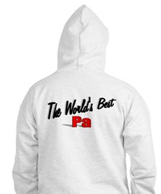 """""""The World's Best Pa"""" Hoodie"""