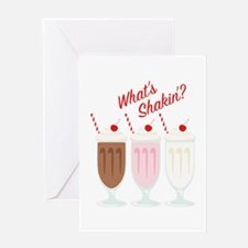 Whats Shakin Greeting Cards