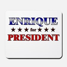 ENRIQUE for president Mousepad