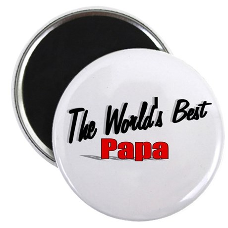 """""""The World's Best Papa"""" Magnet"""