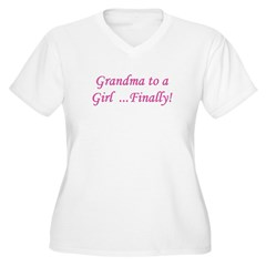 Grandma of a Girl... Finally! T-Shirt