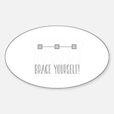 Brace Yourself Decal