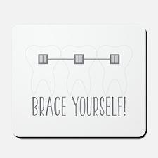 Brace Yourself Mousepad