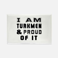 I Am Turkmen And Proud Of It Rectangle Magnet