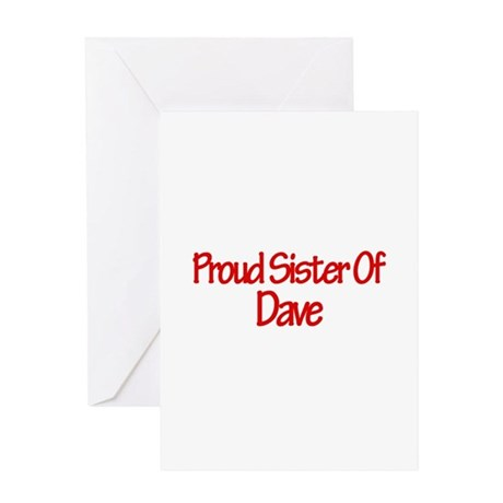 Proud Sister of Dave Greeting Card