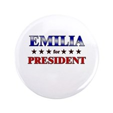 "EMILIA for president 3.5"" Button"