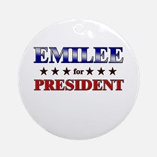 EMILEE for president Ornament (Round)