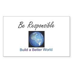 Build a Better World Rectangle Sticker