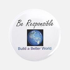 """Build a Better World 3.5"""" Button"""