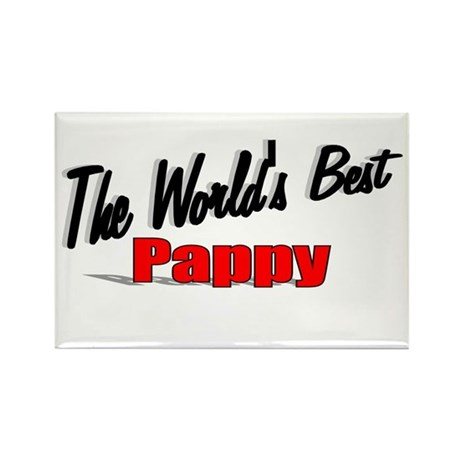 """""""The World's Best Pappy"""" Rectangle Magnet"""