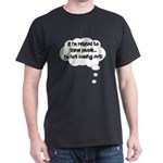 Related ... Not coming out! Dark T-Shirt