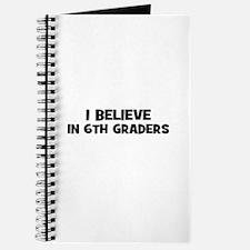 I believe in 6th Graders Journal
