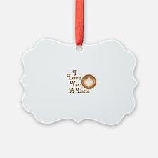Love You Latte Ornament