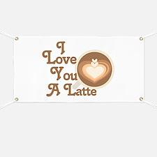 Love You Latte Banner