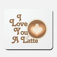 Love You Latte Mousepad