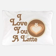 Love You Latte Pillow Case