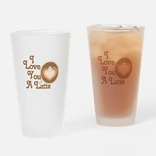 Love You Latte Drinking Glass