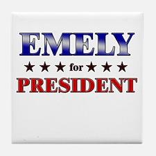 EMELY for president Tile Coaster