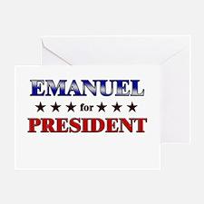 EMANUEL for president Greeting Card